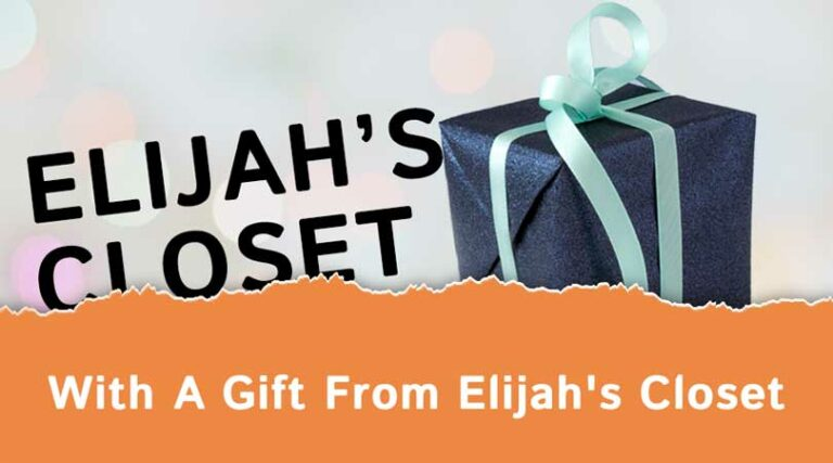 Elijah's Closet With a Gift from Elijah's Closet