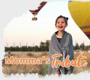Mommas Tribute